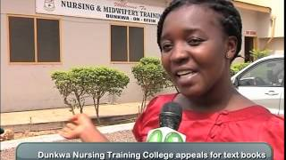 Dunkwa Nursing Training college appeals for help