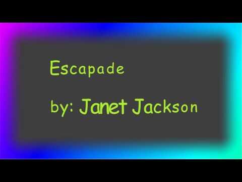 Escapade by Janet Jackson with Lyrics