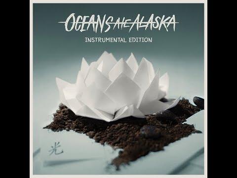 Oceans Ate Alaska - Hikari [Full Instrumental Album 2017]