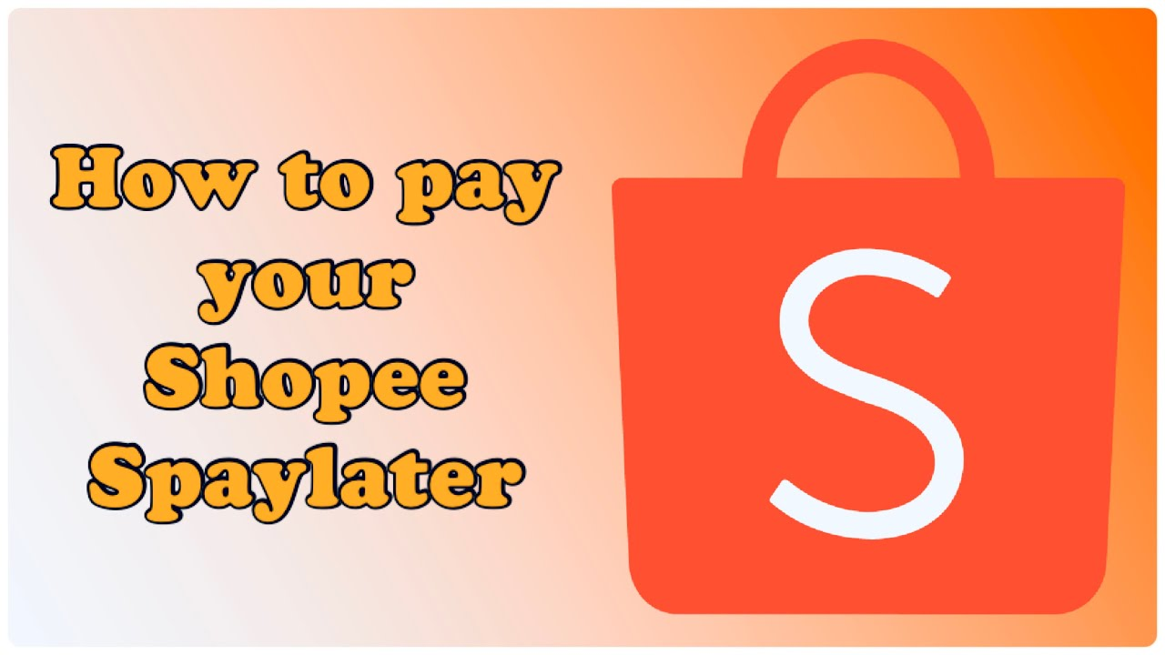 How to pay your Shopee Spaylater