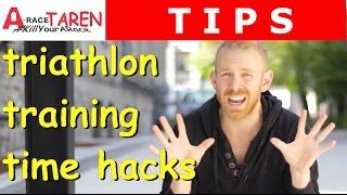 10 Triathlon Training Hacks to Save Time