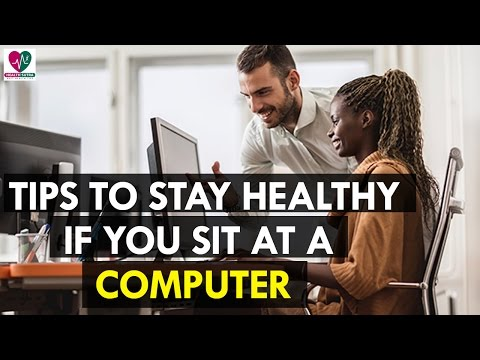 5 Tips to Stay Healthy If You Sit at a Computer All Day - Health Sutra