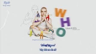 [LYRICS + VIETSUB] LAUV (Feat.BTS) - WHO