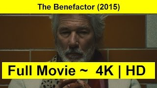 The Benefactor Full Length'MovIE 2015