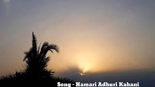 Duet - Hamari Adhuri kahani Short Karaoke