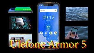 Ulefone Armor 5 полный обзор. Защищённый смартфон с изящным дизайном