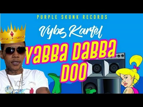 Vybz Kartel - Yabba Dabba Doo (Review) JAN 2018