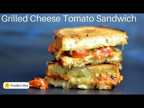 Roasted Tomato Grilled Cheese Sandwich| Indian Recipe| Vegetarian Breakfast|Tiffin | Foodie's Hut201