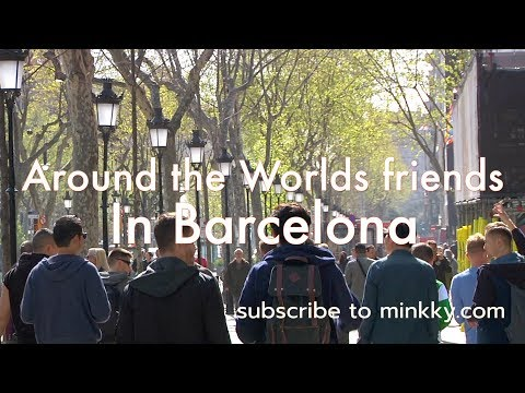 Friends from around the world meet up in Barcelona