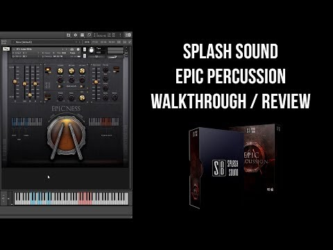 Splash Sound - Epic Percussion - Walkthrough / Review