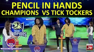 Pencil In Hands | Game Show Aisay Chalay Ga League | TickTockers Vs Champions