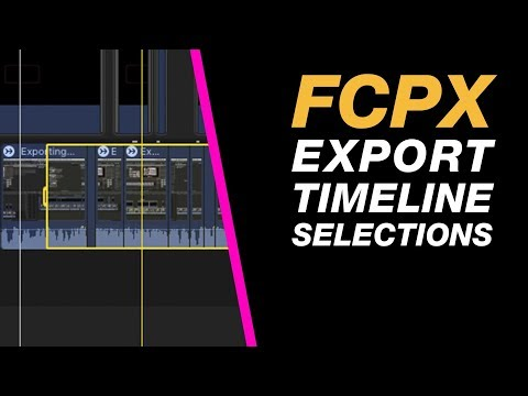 Final Cut Pro X - Export a Selected Area of Your Timeline Quickly and Easily