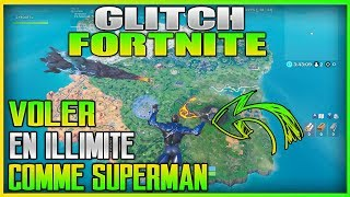 GLITCH: VOLER IN ILLIMITÉ IN ILLIMITÉ COMME SUPERMAN ON FORTNITE BATTLE ROYALE!