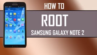 How to Root your Samsung Galaxy note 2