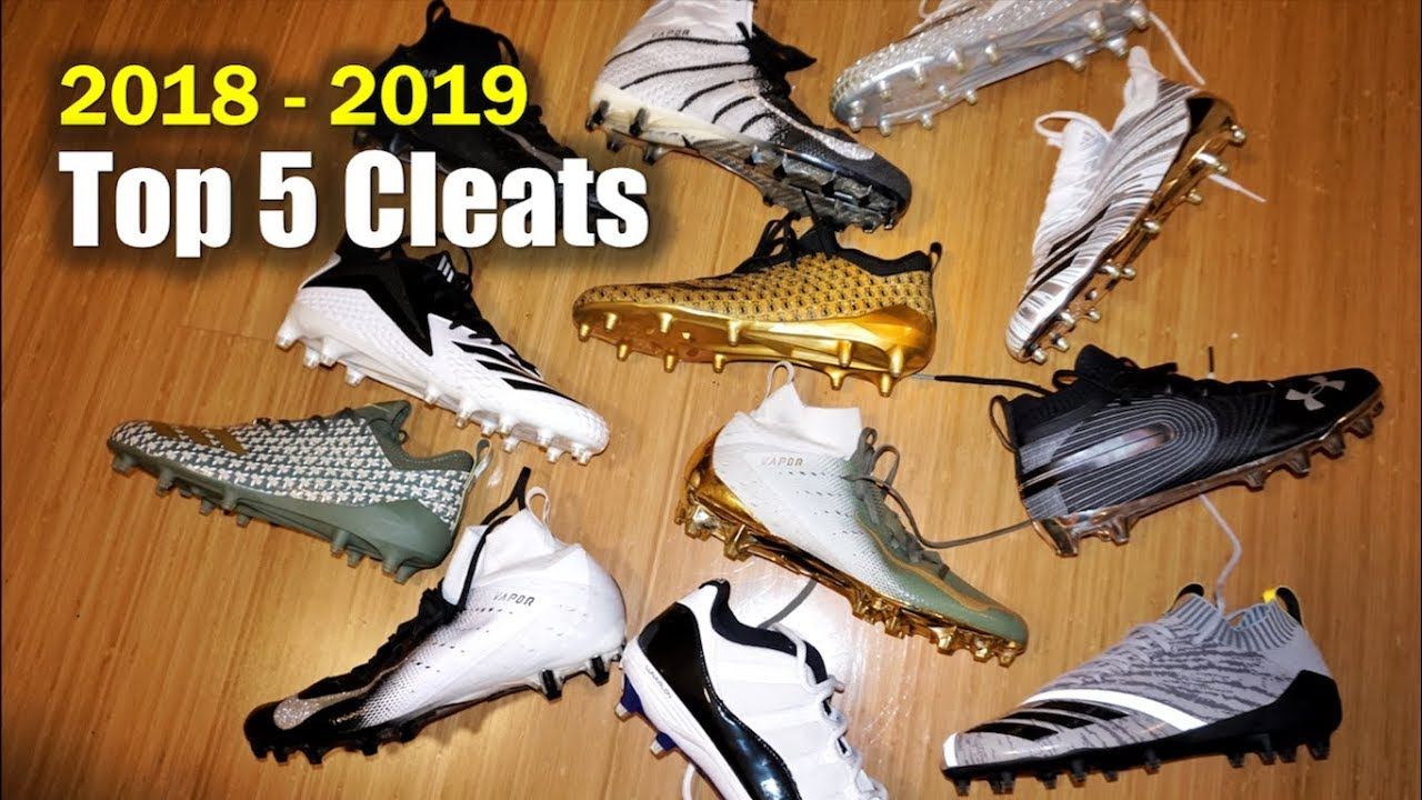 705ed98db93 🙌🏾 Top 5 Football CLEATS 2018-2019 - YouTube