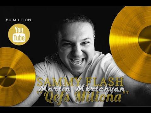 Sammy Flash - Qefs Miliona (ft. Martin Mkrtchyan) REMIX