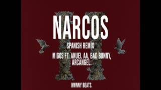 Narcos (Spanish Remix) - Migos ft. Anuel AA, Bad Bunny, Bryant Myers, Arcangel.