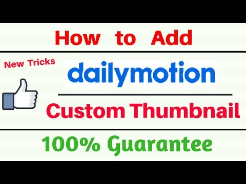how to add custom thumbnail on dailymotion