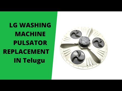 LG Top Load Washer pulsator replacement in Telugu
