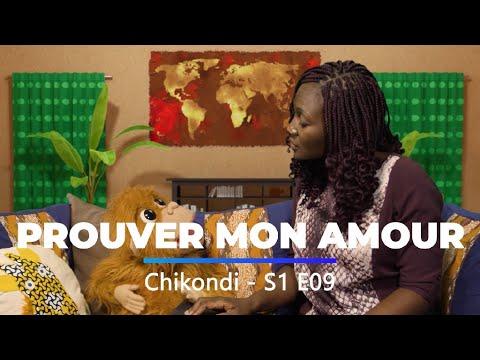 Download Chikondi S1E09 | Prouver mon amour