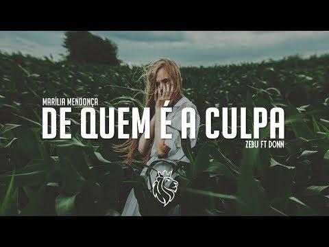 Zebu - De quem é a Culpa? - Marília Mendonça ft Donn