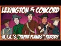 "Lexington and Concord (M.I.A.'s ""Paper Planes"" Parody)"
