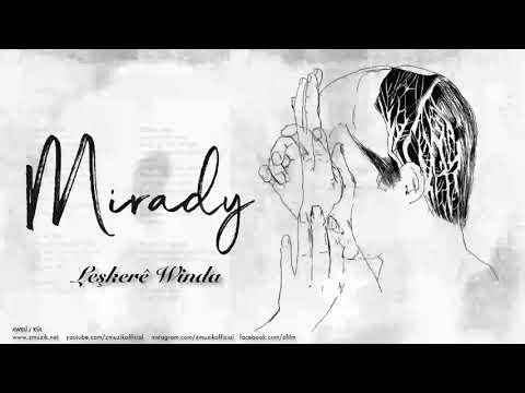 Mirady - Leşkerê Winda [ Xwelî 2018 © Z Müzik ]