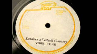 The Vibes Tone - Leaders Of Black Country 12