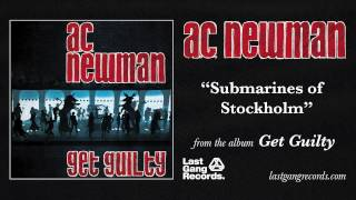 Watch Ac Newman Submarines Of Stockholm video