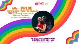 "Ally with Pride Community Talent Showcase:  ""Mi Amor"" by Mona Khan Company"