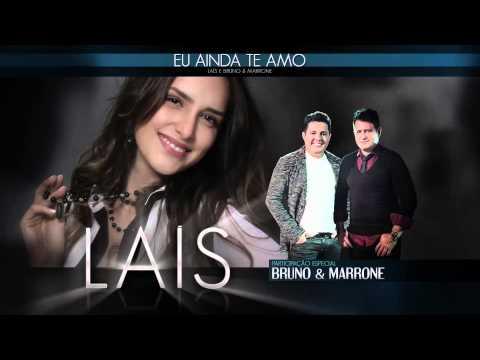 Laís e Bruno & Marrone - Eu Ainda Te Amo