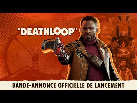 DEATHLOOP - Bande-annonce officielle de lancement: Compte à rebours vers la liberté