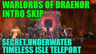 WoW Skip Warlords of Draenor Intro! - Secret Level 90 Tanaan Jungle Intro Teleport Skip
