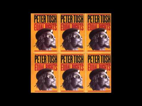 PETER TOSH (Equal Rights - 1977) 05- Equal Rights
