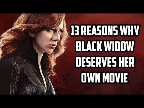 13 Reasons Why Black Widow Deserves Her Own Movie
