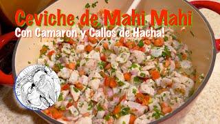 Ceviche de Mahi Mahi con Camaron y Callos de Hacha! Esta bien Sabroso este Ceviche