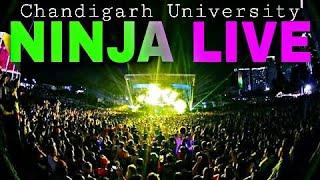 Roi Na, Aadat Ninja Live Chandigarh University