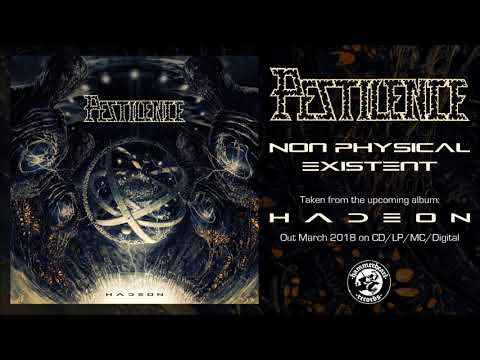 Pestilence  Non Physical Existent