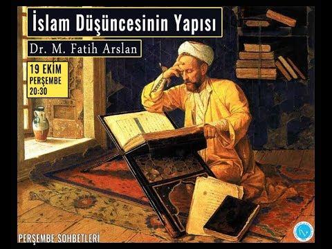 İslam Düşüncesinin Yapısı - Dr. M. Fatih Arslan