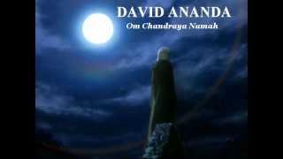 DAVID ANANDA  ॐ Om Chandraya Namah Moon´s mantra  ॐ