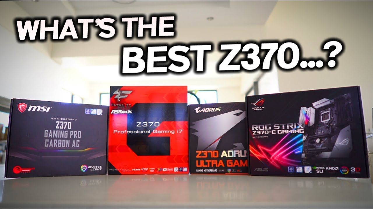 4 Way Z370 Motherboard REVIEW - Which is the BEST for your MONEY?
