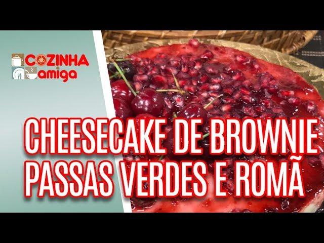 Cheesecake de brownie com geleia de romã - Alê Peruzzo | Cozinha Amiga (27/12/18)