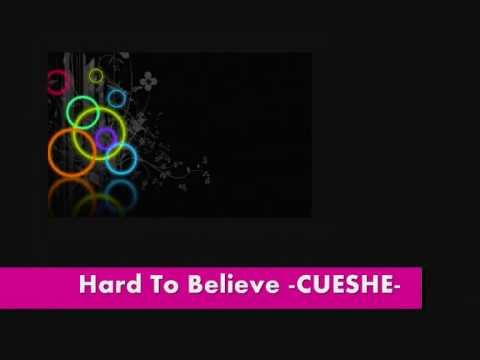 hard to believe by cuesh( LYRICS)