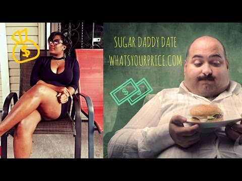 MY DATE WITH A SUGAR DADDY & WHATS YOUR PRICE?