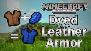 [minecraft: Xbox 360] Tu12 Feature Discussion - Dyed Armor & More!