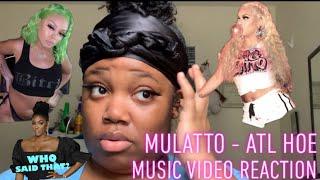 Mulatto - ATL Hoe Music Video Reaction