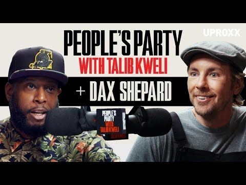 Talib Kweli And Dax Shepard Talk Ice Cube, White Privilege, Punk'd, And Sobriety | People's Party