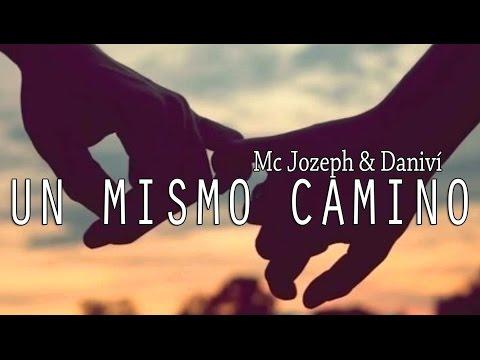 A same path - Mc Jozeph ft. Daniví | Romantic Rap