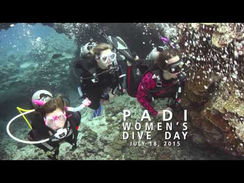 Crazy, Awesome Dive Lifestyle | PADI Women's Dive Day - July 18, 2015