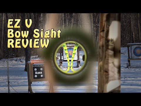 EZ V Bow Sight Review